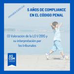 Quinto aniversario de la reforma del Código Penal (I): Valoración de la reforma y su interpretación por los tribunales